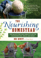 The Nourishing Homestead - Ben Hewitt, Penny Hewitt