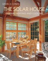 The Solar House - Daniel D. Chiras
