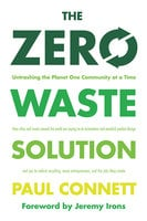 The Zero Waste Solution - Paul Connett