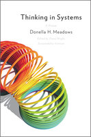 Thinking in Systems - Donella Meadows