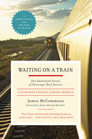 Waiting on a Train - James McCommons