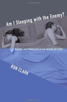 Am I Sleeping with the Enemy? - Ron Clark