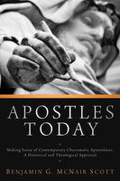 Apostles Today - Benji G. McNair Scott