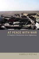 At Peace with War - Harold Ristau