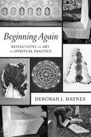 Beginning Again - Deborah J. Haynes