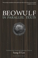 Beowulf in Parallel Texts - Sung-Il Lee