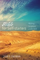 Bible for Self-starters - Leon D. Engman