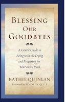 Blessing Our Goodbyes - Kathie Quinlan