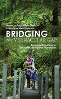 Bridging the Vernacular Gap - Monica Augustina Zhekov