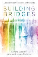 Building Bridges - Jann Aldredge-Clanton, Kendra Weddle