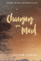 Changing your Mind - Victor A. Copan