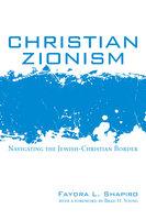 Christian Zionism - Faydra L. Shapiro