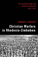 Christian Warfare in Rhodesia-Zimbabwe - Norman Murdoch