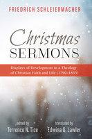 Christmas Sermons - Friedrich Schleiermacher