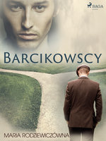 Barcikowscy - Maria Rodziewiczówna