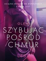 Szybując pośród chmur - opowiadanie erotyczne - Olrik