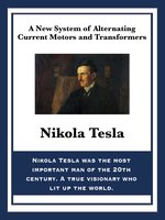 A New System of Alternating Current Motors and Transformers - Nikola Tesla