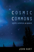 Cosmic Commons - John Hart
