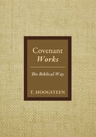 Covenant Works - T. Hoogsteen