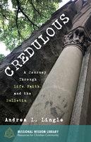 Credulous - Andrea L. Lingle