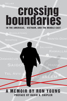 Crossing Boundaries in the Americas, Vietnam, and the Middle East - Ron Young