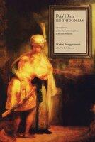 David and His Theologian - Walter Brueggemann