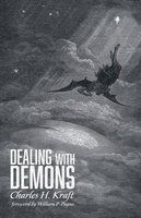 Dealing with Demons - Charles H. Kraft