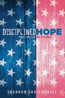 Disciplined Hope - Shannon Craigo-Snell