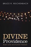 Divine Providence - Bruce R. Reichenbach