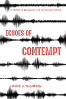 Echoes of Contempt - Bruce D. Thompson