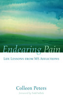 Endearing Pain - Colleen Peters
