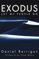 Exodus - Daniel Berrigan