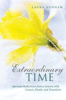 Extraordinary Time - Laura Dunham