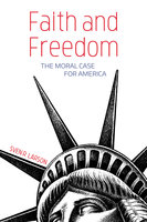 Faith and Freedom - Sven R. Larson