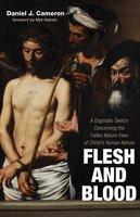 Flesh and Blood - Daniel Jordan Cameron