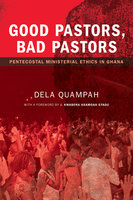 Good Pastors, Bad Pastors - Dela Quampah