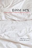 Good Sex - Nickie Stipe, Martin Buss