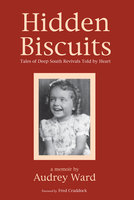 Hidden Biscuits - Audrey Ward