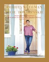 Życie towarzyskie - Dorota Wellman