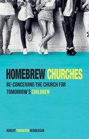 Homebrew Churches - Robert Thornton Henderson