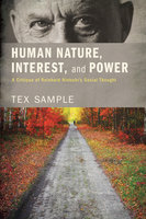 Human Nature, Interest, and Power - Tex Sample