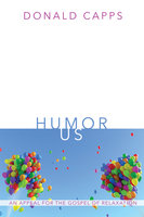 Humor Us - Donald Capps