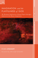 Imagination and the Playfulness of God - Robin Stockitt