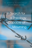 In Search for a Theology Capable of Mourning - H. Martin Rumscheidt