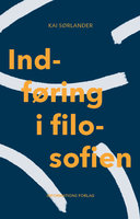 Indføring i filosofien - Kai Sørlander