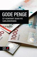 Gode penge - Ole Bjerg