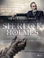 Mannen med den kluvna läppen - Arthur Conan Doyle