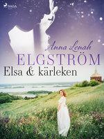 Elsa & kärleken - Anna Lenah Elgström