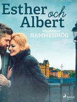 Esther och Albert - Waldemar Hammenhög