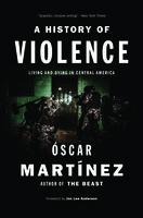 A History of Violence - Óscar Martínez